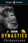 Penguin Readers Level 3: Dynasties: Chimpanzees (ELT Graded Reader) - Book