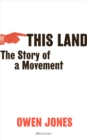This Land : The Story of a Movement - Book