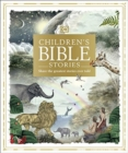 Children's Bible Stories : Share the greatest stories ever told - Book