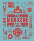 The Medicine Book : Big Ideas Simple Explained - Book