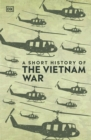 A Short History of the Vietnam War - Book