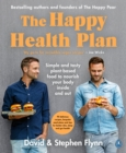 The Happy Health Plan : Simple and tasty plant-based food to nourish your body inside and out - Book