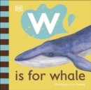 W is for Whale - Book