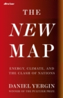 The New Map : Energy, Climate, and the Clash of Nations - Book