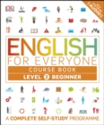 English for Everyone Course Book Level 2 Beginner : A Complete Self-Study Programme - eBook