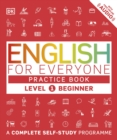 English for Everyone Practice Book Level 1 Beginner : A Complete Self-Study Programme - eBook