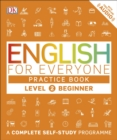 English for Everyone Practice Book Level 2 Beginner : A Complete Self-Study Programme - eBook