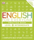 English for Everyone Practice Book Level 3 Intermediate : A Complete Self-Study Programme - eBook