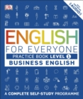 English for Everyone Business English Practice Book Level 1 : A Complete Self-Study Programme - eBook