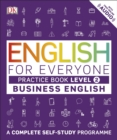 English for Everyone Business English Practice Book Level 2 : A Complete Self-Study Programme - eBook