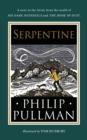 Serpentine : A short story from the world of His Dark Materials and The Book of Dust - Book