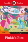 Ladybird Readers Level 2 - My Little Pony: Pinkie's Pies (ELT Graded Reader) - Book
