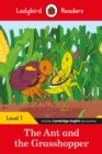 Ladybird Readers Level 1 - The Ant and the Grasshopper (ELT Graded Reader) - Book