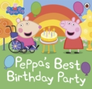 Peppa Pig: Peppa's Best Birthday Party - Book