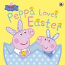 Peppa Pig: Peppa Loves Easter - Book