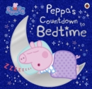 Peppa Pig: Peppa's Countdown to Bedtime - eBook