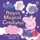 Peppa Pig: Peppa's Magical Creatures : A touch-and-feel playbook - Book