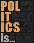 Politics Is... - eBook