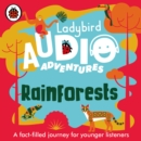 Ladybird Audio Adventures (Rainforests) - Book