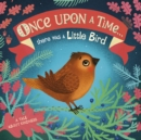 Once Upon A Time...there was a Little Bird - Book