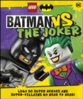 LEGO Batman Batman Vs. The Joker : with two LEGO minifigures! - eBook