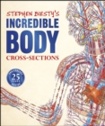 Stephen Biesty's Incredible Body Cross-Sections - eBook