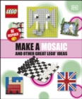 Make A Mosaic And Other Great LEGO Ideas - eBook