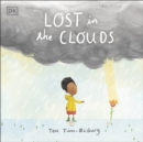 Lost in the Clouds : A gentle story to help children understand death and grief - Book