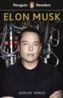 Penguin Readers Level 3: Elon Musk (ELT Graded Reader) - eBook