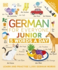 German for Everyone Junior 5 Words a Day : Learn and Practise 1,000 German Words - Book