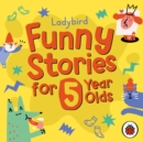 Ladybird Funny Stories for 5 Year Olds - Book