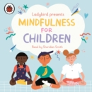 Ladybird Presents Mindfulness for Children - Book