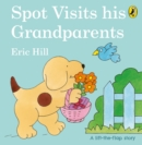 Spot Visits His Grandparents - Book
