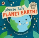 Please Help Planet Earth : A Ladybird eco book - Book