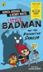 Little Badman and the Radioactive Samosa : World Book Day 2021