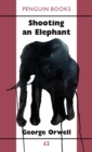 Shooting an Elephant - eBook