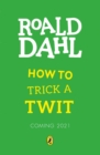 How to Trick a Twit - Book