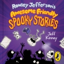 Rowley Jefferson's Awesome Friendly Spooky Stories - Book