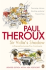 Sir Vidia's Shadow : A Friendship Across Five Continents - Book