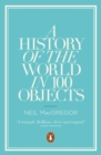A History of the World in 100 Objects - Book