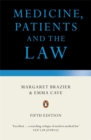 Medicine, Patients and the Law : Revised and Updated Fifth Edition - Book