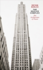 The Edifice Complex : The architecture of power - Book
