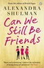 Can We Still Be Friends - Book