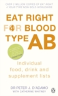 Eat Right for Blood Type AB : Maximise your health with individual food, drink and supplement lists for your blood type - Book