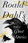 Roald Dahl's Book of Ghost Stories - Book