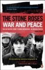 The Stone Roses : War and Peace - Book