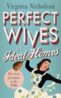 Perfect Wives in Ideal Homes : The Story of Women in the 1950s - eBook