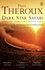 Dark Star Safari : Overland from Cairo to Cape Town - eBook