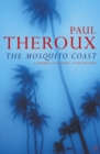 The Mosquito Coast - eBook