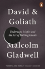 David and Goliath : Underdogs, Misfits and the Art of Battling Giants - eBook